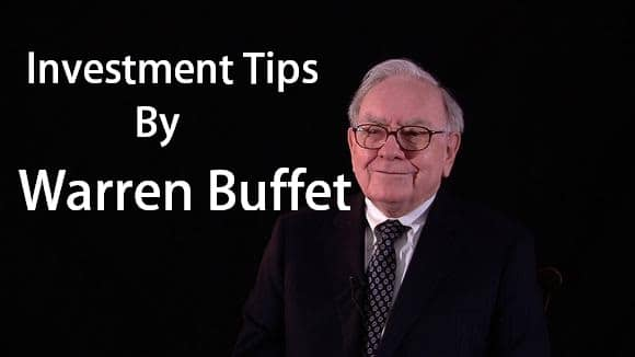 Investment Tips by Warren Buffet